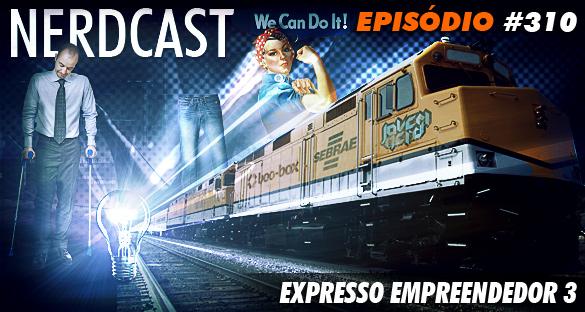 Nerdcast - Expresso Empreendedor 3